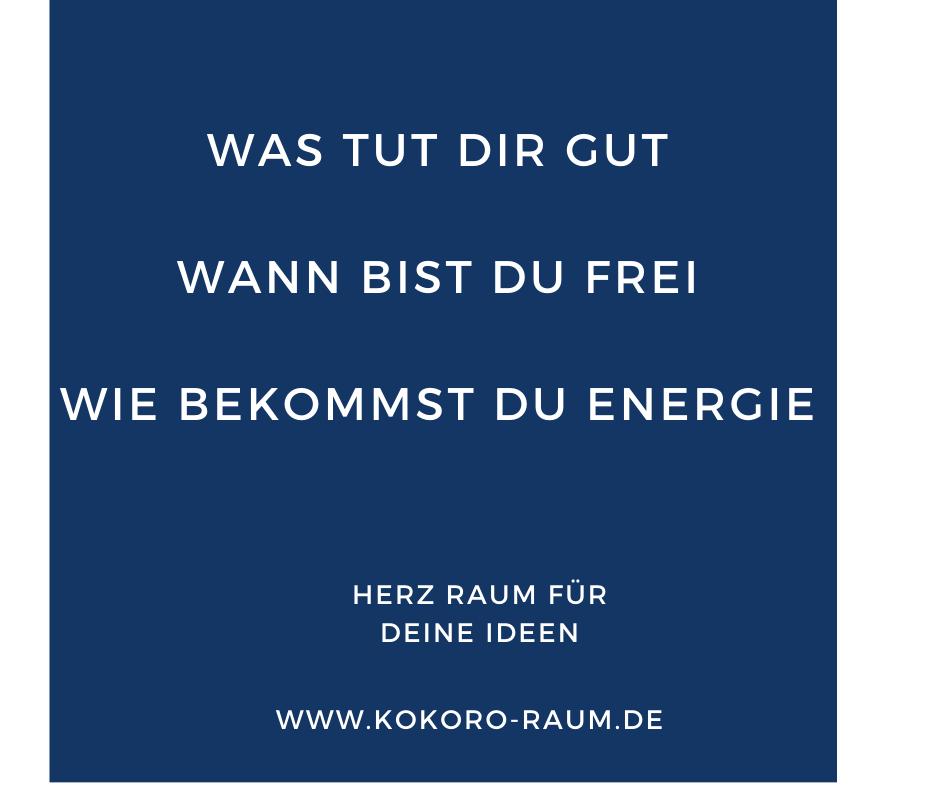 Energie Was tut Dir gut