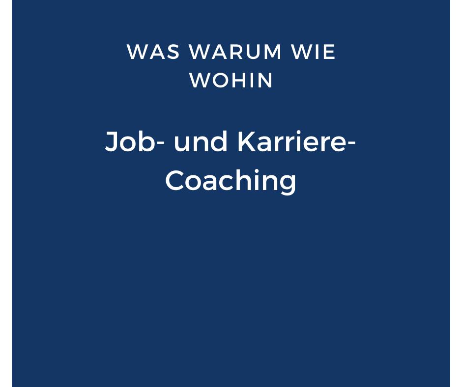 Job- und Karrierecoaching